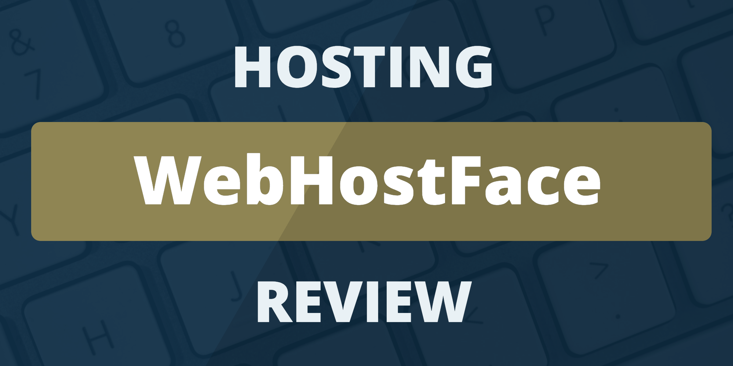 review hosting webhostface