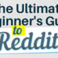 ultimate-beginners-guide-to-reddit[1]